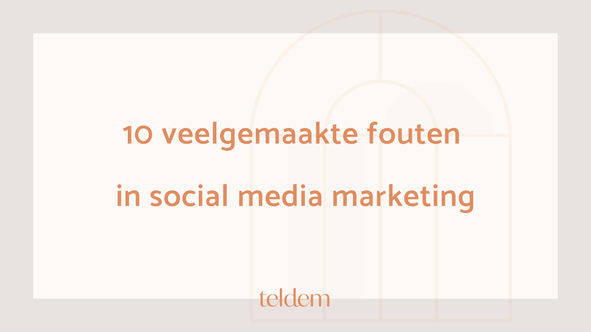 10 veelgemaakte fouten in social media marketing